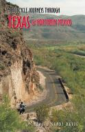 Motorcycle Journeys Through Texas and Northern Mexico, Book - Feature